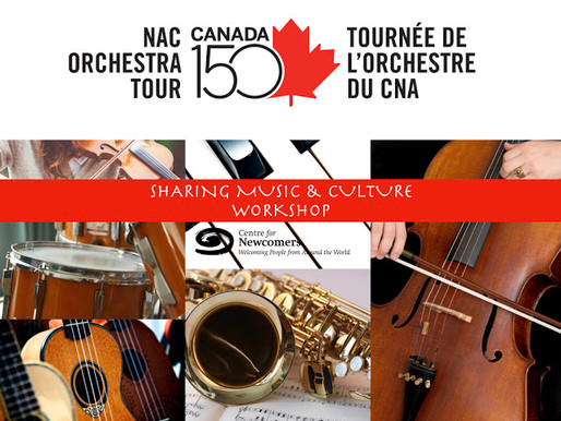 National Arts Centre: Sharing Music and Culture @ CFN
