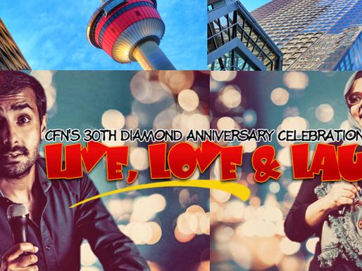 Live, Love & Laugh: CFN's 30th Diamond Anniversary Celebration