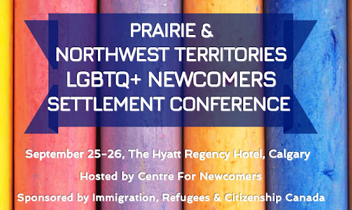 Alberta Minister of Culture & Tourism to be Keynote Speaker @ PNT LGBTQ+ Newcomers Settlement Confer
