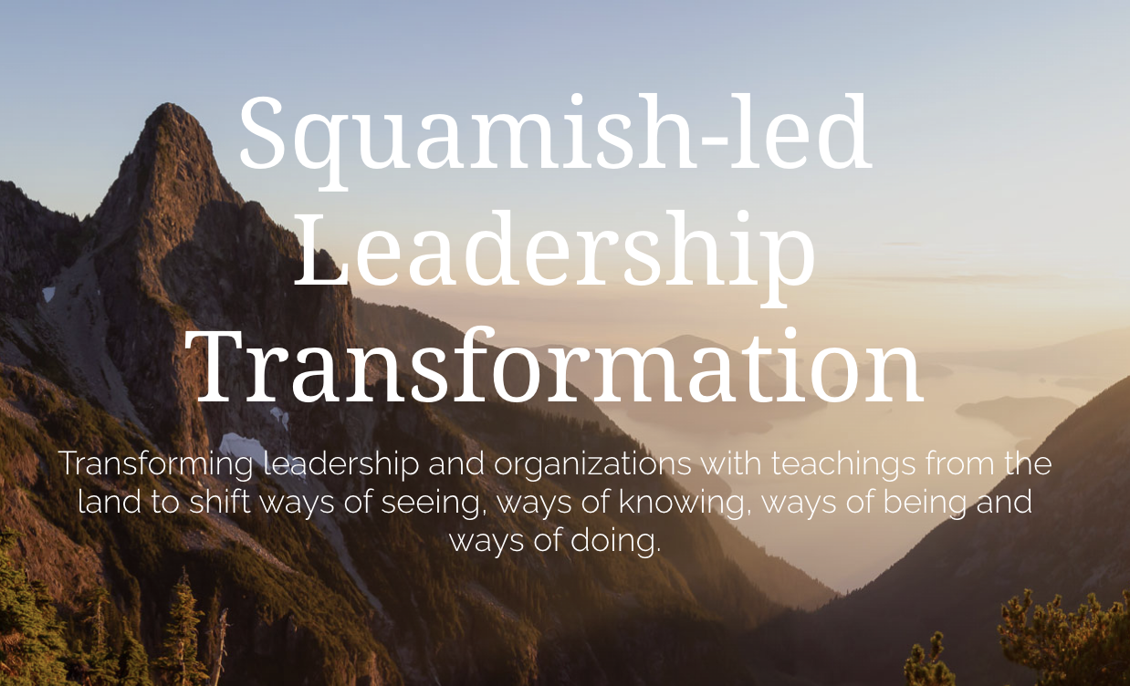 """...unlearn, learn and relearn from Squamish Elders..."""