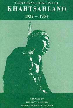 Conversations with Khahtsahlano, 1932-1954