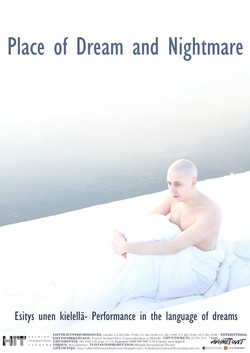 Place of Dream and Nightmare