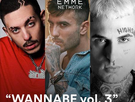 """WANNABE vol. 3"" Club banger e punchline"