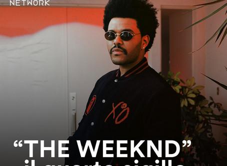 """The Weeknd, il 4° sigillo"""