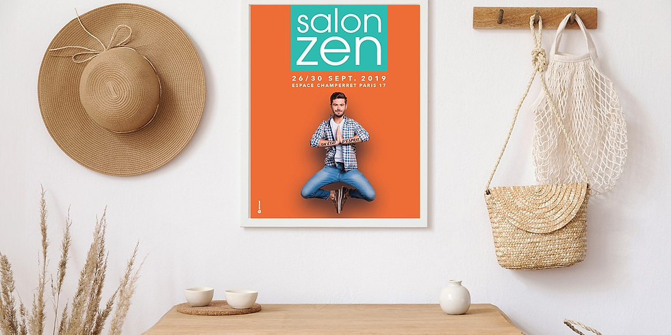 Salon ZEN 2019 Paris 26 au 30 septembre espace champerret stand J 15