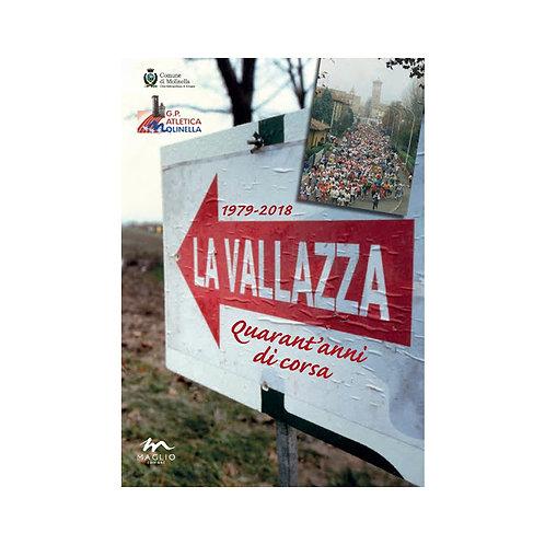 La Vallazza 1979-2018. Quarant'anni di corsa