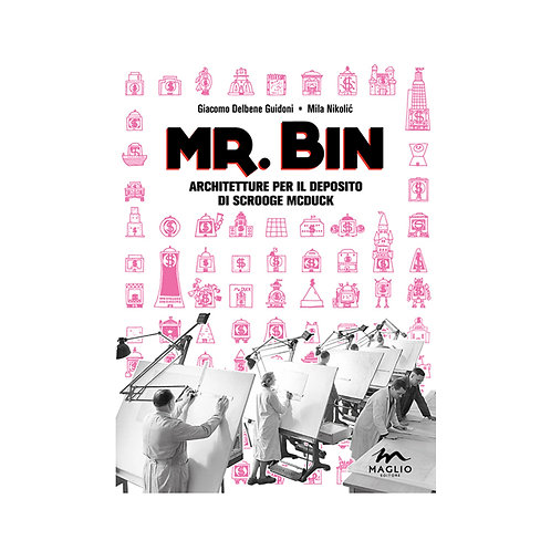 Mr. Bin Architetture per il deposito di Scrooge McDuck