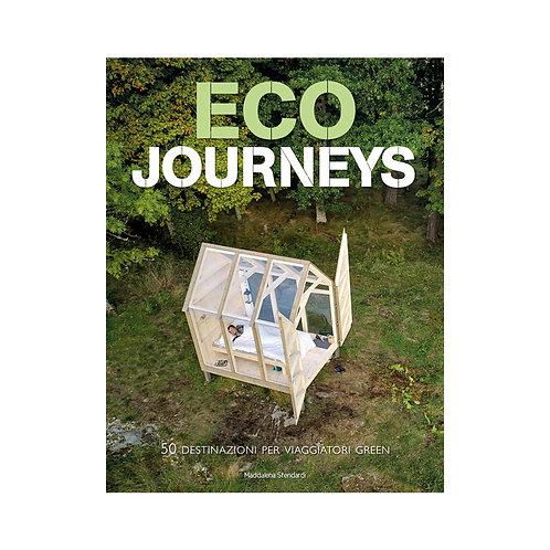 Eco journeys. 50 destinazioni per viaggiatori green