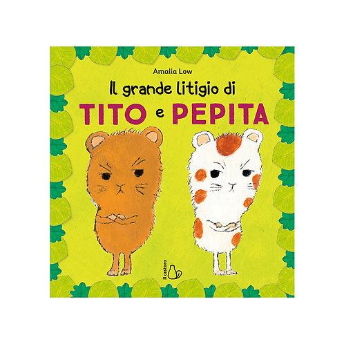 Il Grande Litigio Di Tito E Pepita.