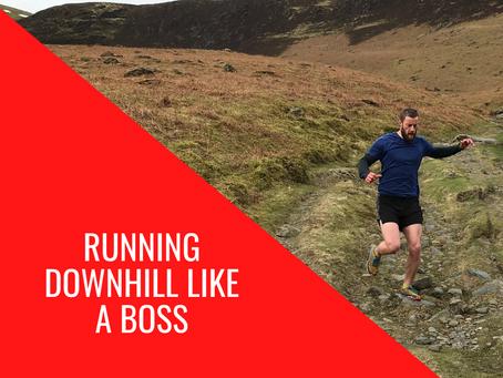 Running Downhill Like A Boss