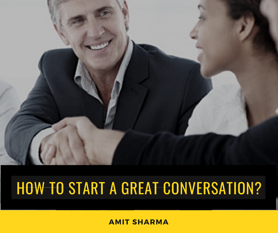 How to start a conversation with the customer?