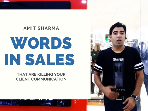 Words to be Avoided in Sales that Hurts your Client Communication