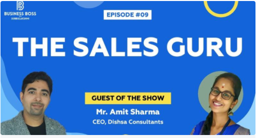 How Authoritative Selling can help you Sell Better? Business Boss Interviews Mr. Amit Sharma