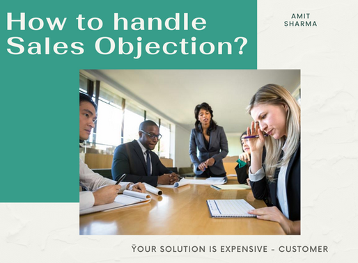 How to Handle Sales Rejections or Customer Objections?