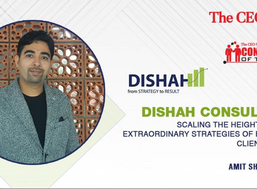 Consultant of the Year 2020 Award to 'Dishah Consultants' by the Leading Magazine 'TheCEOStory'.