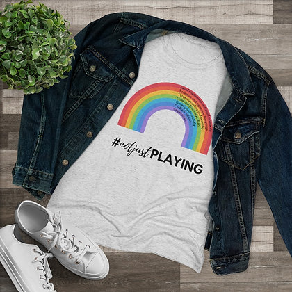 Women's Fitted Tee #notjustplaying