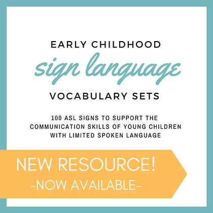 Early Childhood Sign Language Vocabulary Sets