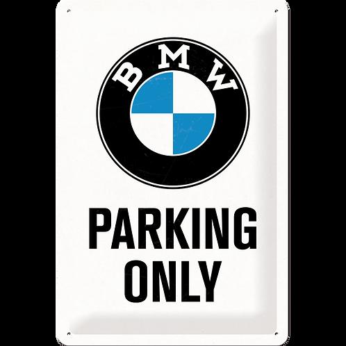 BMW - Parking Only White Blechschild 20 x 30 cm
