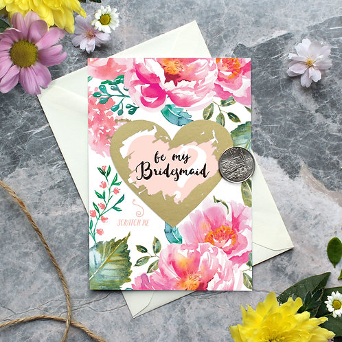 """Peony Scratch off """"be my Bridesmaid"""" card"""