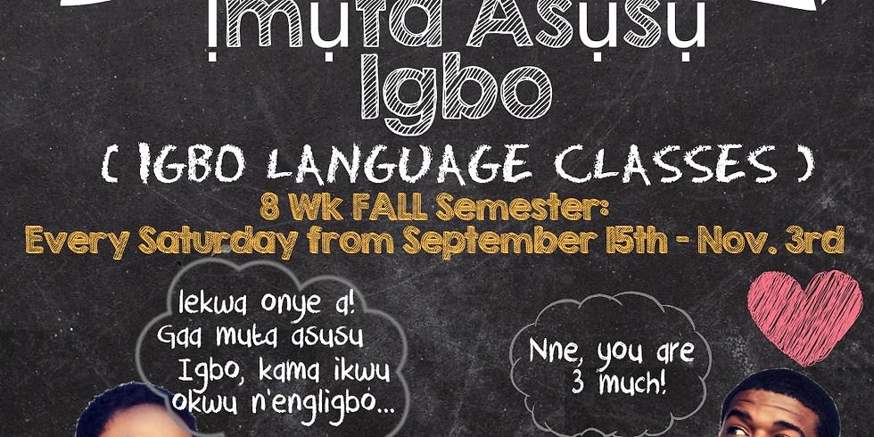 UIU-LA Presents: Ịmụta Asụsụ Igbo (Igbo Language Class) - Fall Semester