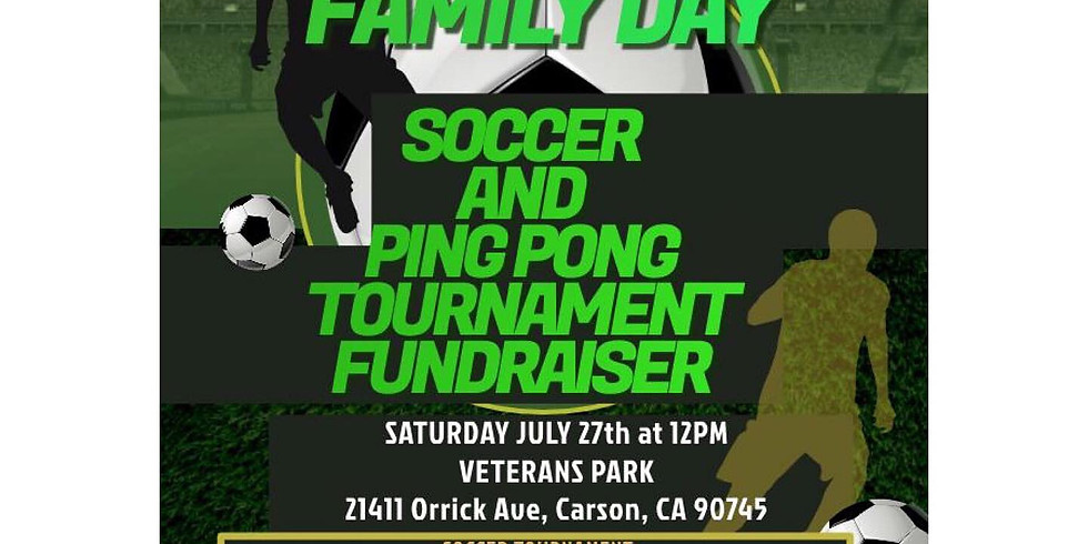 Soccer & Ping Pong Tournaments at Family Day!!