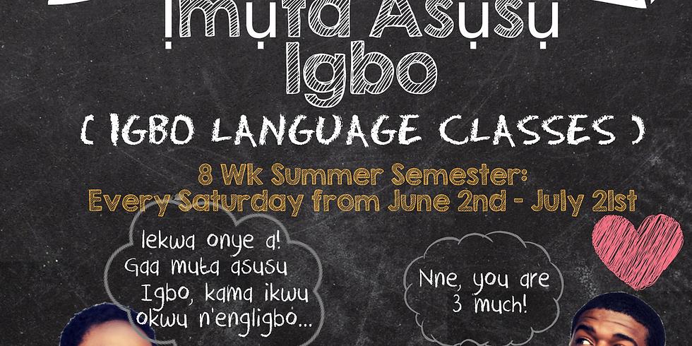 UIU-LA Presents: Ịmụta Asụsụ Igbo (Igbo Language Class) - Summer Semester (1)