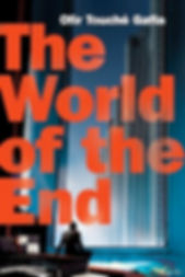Ofir Touche Gafla THE WORLD OF THE END