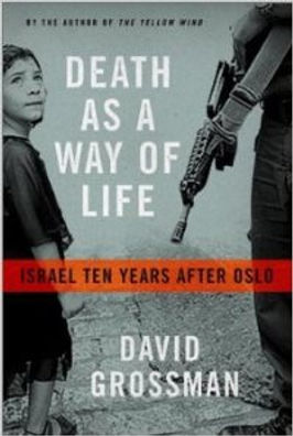 David Grossman DEATH AS A WAY OF LIFE 1.