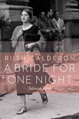 Ruth Calderon A BRIDE FOR ONE NIGHT book