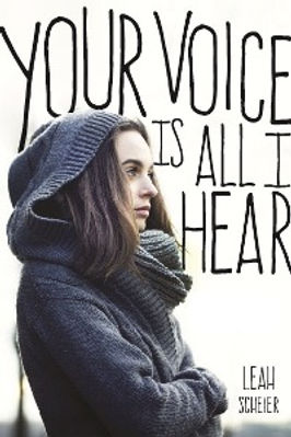 Leah Scheier YOUR VOICE IS ALL I HEAR co