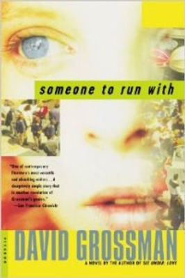David Grossman SOMEONE TO RUN WITH 1.jpg