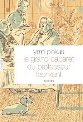Yirmi Pinkus THE HISTORICAL CABARET OF P