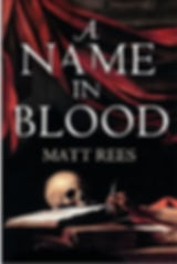 A NAME IN BLOOD Matt Rees cover 1.jpg