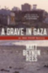 A GRAVE IN GAZA Matt Rees cover 1.jpg