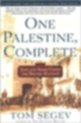 Tom Segev ONE PALESTINE COMPLETE US cove