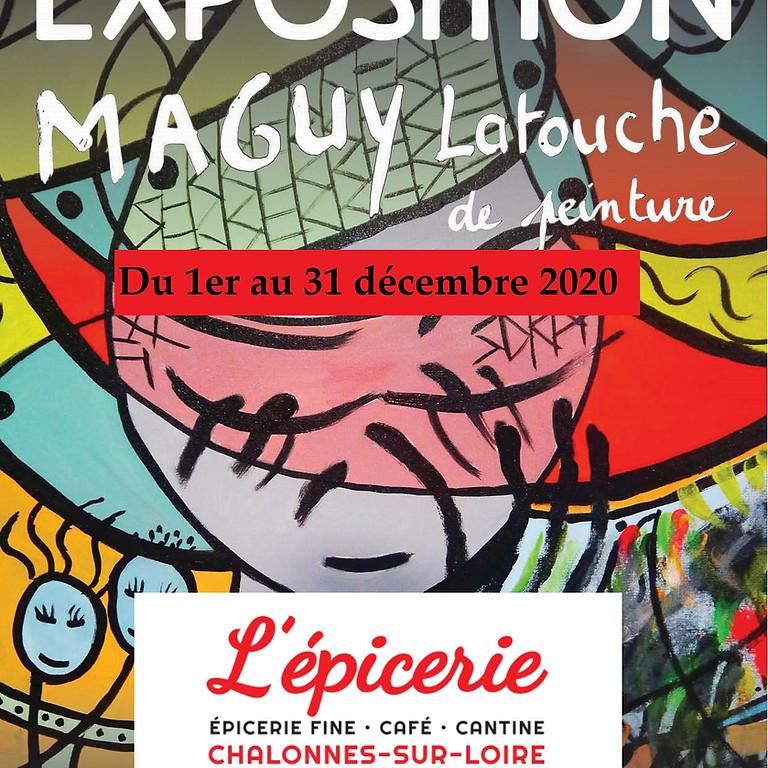 L'épicerie expose MAGUY LATOUCHE DE PEINTURE