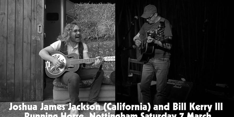 Bill Kerry and Joshua James Jackson (California)