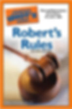 Complete Idiot's Guide to Roberts Rules