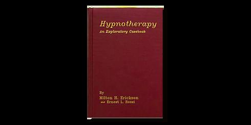 Hypnotherapy an explanatory casebook Eri