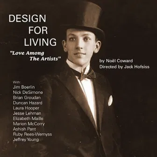 Design For Living, by Noël Coward