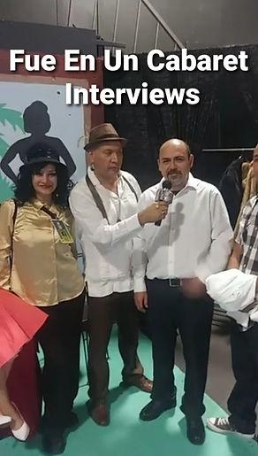 Fue En Un Cabaret - Interviews - Mary Perez LA Reyna - Jose Ramirez Hernandez