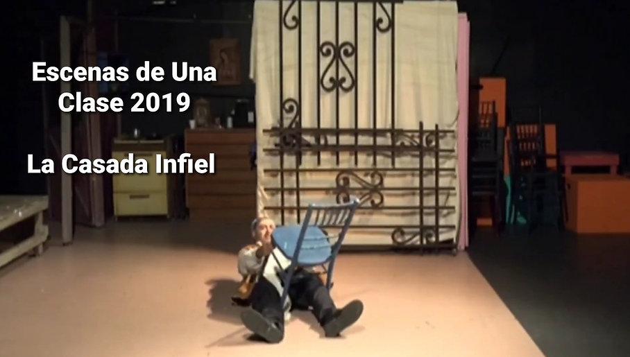 Escenas de Una Clase 2019 - La Casada Infiel - Frida Kahlo Theater - Grupo de Teatro Sinergia - Jose Ramirez Hernandez