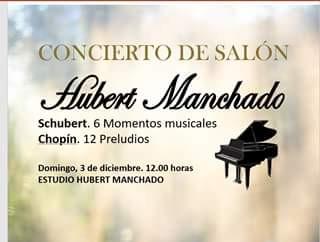 CONCIERTO DE SALÓN: HUBERT MANCHADO