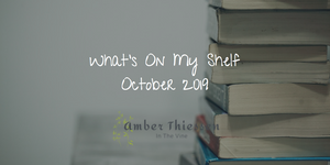 Whats's On My Shelf October 2019