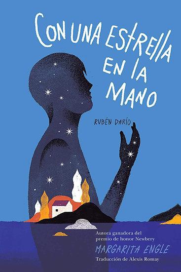 Con una estrella en la mano (With a Star in My Hand): Rubén Darío (Spanish Editi