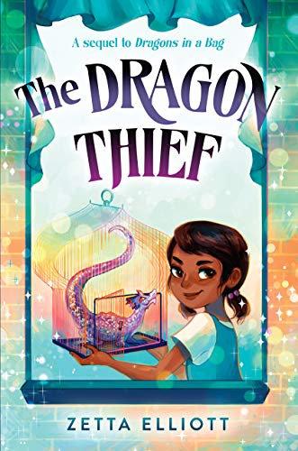 The Dragon Thief (Dragons in a Bag, Bk. 2)