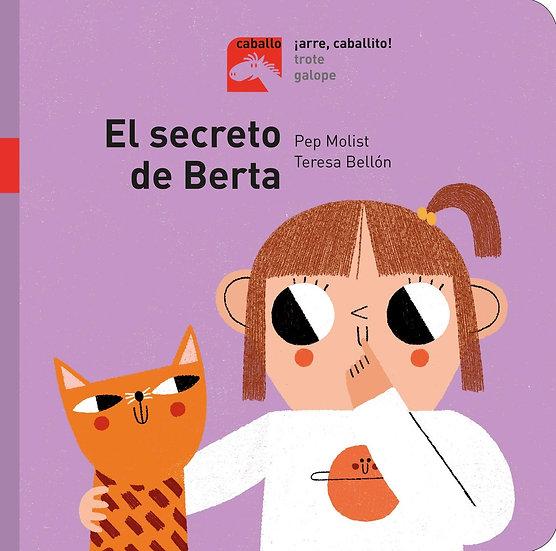 El secreto de Berta (Caballo. ¡Arre, caballito!) (Spanish Edition)