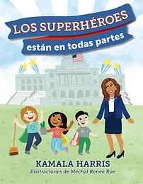 Los Superhéroes están en Todas Partes (Spanish Edition)