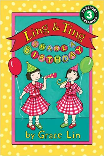Ling & Ting Share a Birthday (Passport to Reading: Level 3: Ling and Ting)