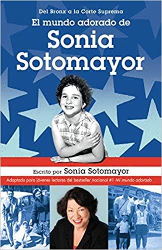 El mundo adorado de Sonia Sotomayor / The Beloved World of Sonia Sotomayor (Span